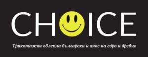 Склад на едро и дребно Choice - БГ-Мания-2007 ООД